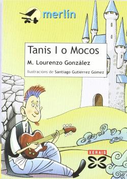 Tanis I o Mocos