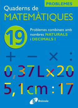 (CAT).QUADERNS MATEMATIQUES 19. PROBLEMES NOMBRES NATURALS