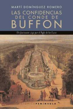 Las confidencias del conde de Buffon: Una época de la naturaleza