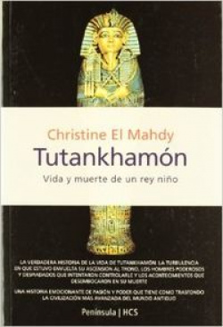 Tutankhamón: Vida y muerte de un rey niño