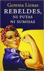 Rebeldes, ni putas ni sumisas