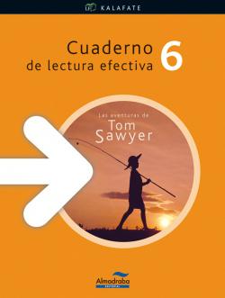 Las aventuras de Tom Sawyer. Cuaderno de lectura efectiva