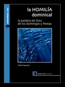 La homilía dominical. Ciclo b