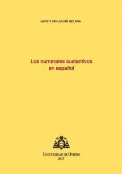 Los numerales sustantivos en español