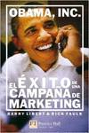 Obama, inc: el éxito de una campaña de marketing