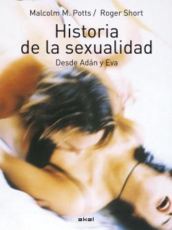 HISTORIA DE LA SEXUALIDAD DESDE ADAN Y EVA