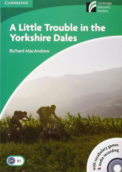 A Little Trouble in the Yorkshire Dales Level 3 Lower-intermediate Book with CD-ROM and Audio CD