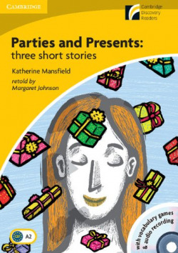 Parties and Presents Three Short Stories Level 2 Elementary/Lower-Intermediate with CD-ROM/Audio CD
