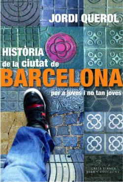 Història de la ciutat de Barcelona per a joves i no tan joves