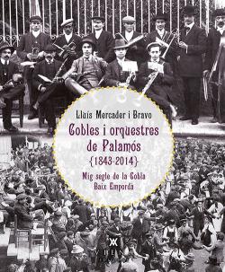 Cobles i orquestres de Palamós (1843-2014)