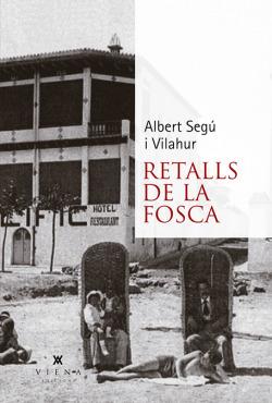 RETALLS DE LA FOSCA