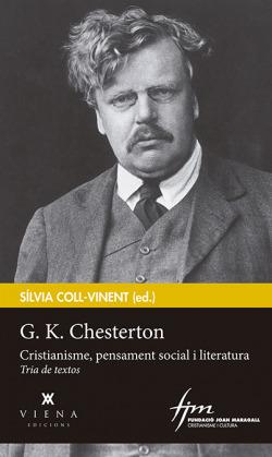 G.K,CHESTERTON: CRISTIANISME, PENSAMENT SOCIAL I LITERATURA