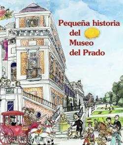 PEQUEÑA HISTORIA EL MUSEO DEL PRADO