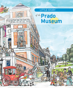 THE LITTLE STORY OF THE PRADO MUSEUM