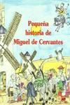 PEQ. HISTORIA,193 MIGUEL CERVANTES