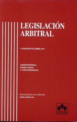 LEGISLACIÓN ARBITRAL (1ªED.2011)