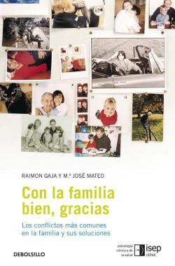 Con la familia bien, gracias
