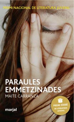 Paraules emmetzinades: premi edebe de lit. juvenil