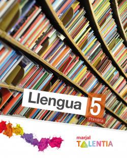 ANT/(VAL).(14).LLENGUA 5E.PRIM.(TALENTIA) /MARJAL
