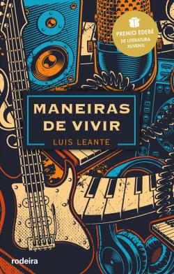 MANEIRAS DE VIVIR: Premio EDEBÉ de Literatura Juvenil 2020