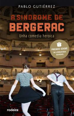 A síndrome de Bergerac (Premio EDEBÉ de Literatura Xuvenil 2021)