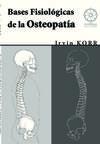 Bases Fisiologicas de la Osteopatía