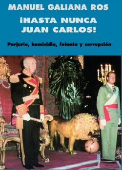 !Hasta nunca, Juán Carlos!