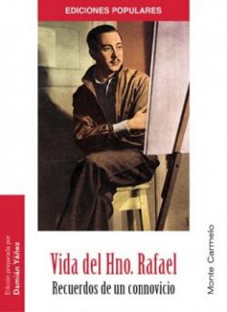Vida del Hno.Rafael
