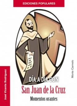 día a día con san juan de la cruz.