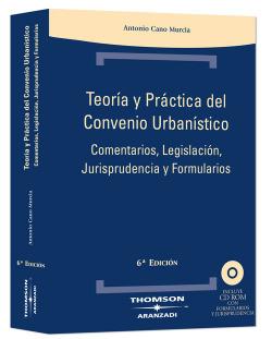 Teoría y práctica del convenio urbanístico.(6ªed)