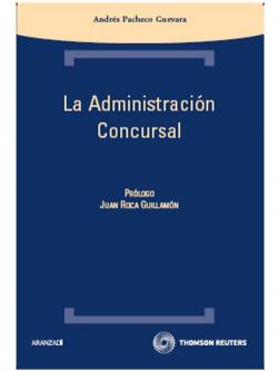 ADMINISTRACION CONCURSAL 1ª ED