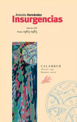 Insurgencias I Poesía 1965-1985