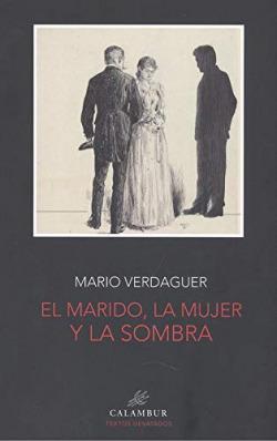 EL MARIDO LA MUJER Y LA SOMBRA