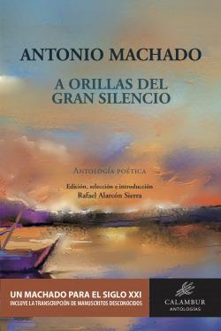 A ORILLAS DEL GRAN SILENCIO