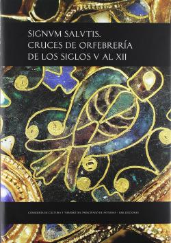 Signum salutis. Cruces orfebreria siglos V al XII