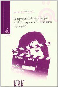 Representacion de la mujer en cine español de transicion (1973-1982)