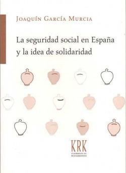 Seguridad social en España y la idea de solidaridad