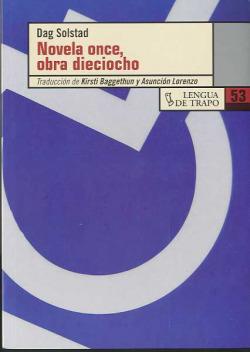 Novela once, obra dieciocho