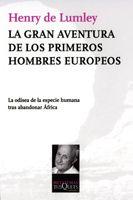 XA GRAN AVENTURA DE LOS PRIMEROS HOMBRES EUROPEOS