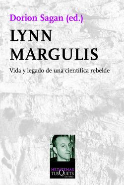 Lynn Margulis, Una científica rebelde