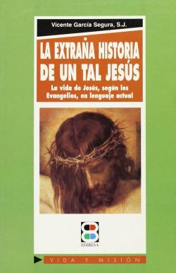 La extraña historia de un tal Jesús