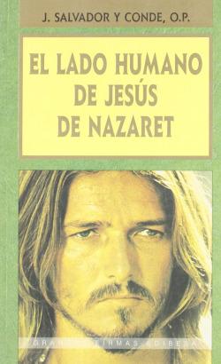 El lado humano de Jesús de Nazaret