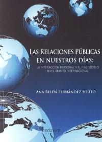 Las relaciones públicas en nuestros días: La interacción personal y el protocolo en el ámbito internacional