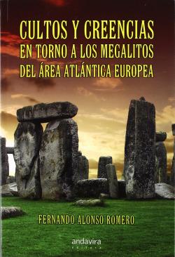 Cultos y creencias torno megalitos area Atlántica Europea