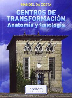 Centros de transformacion anatomía y fisiología