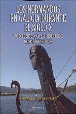 NORMANDOS EN GALICIA DURANTE EL SIGLO X