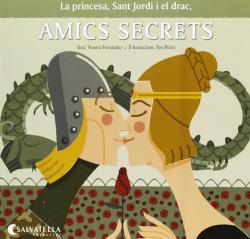 La princesa, Sant Jordi i el drac amics secrets
