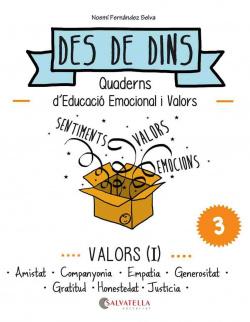 Valors I: amistat, companyonia, empatia, generositat