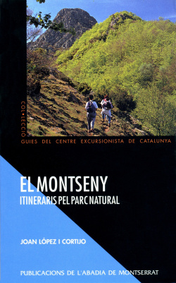 El Montseny. Itineraris pel parc natural