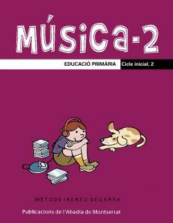 M�sica-2. Educaci� Prim�ria. Cicle inicial, 2